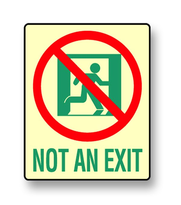 Photoluminescent Not an Exit Sign (NYC)