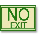 "No Exit Green Semi-Rigid 8"" x 8"""