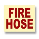 Photoluminescent Red FIRE HOSE Sign with Retroreflective Red Letters